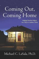 Coming Out, Coming Home - Michael C. LaSala