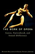 The Work of Opera: Genre, Nationhood, and Sexual Difference