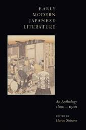 Early Modern Japanese Literature: An Anthology, 1600-1900 - Shirane, Haruo