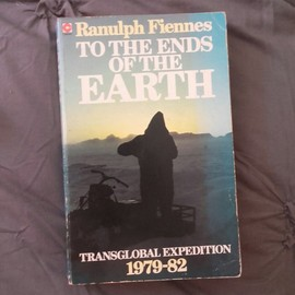 To the Ends of the Earth (Coronet Books) - Sir Ranulph Fiennes