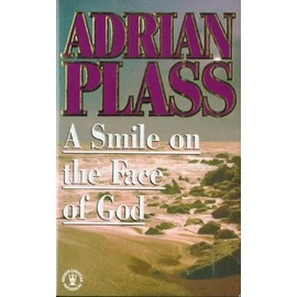 A Smile of the Face of God - Adrian Plass