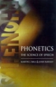 Phonetics - Martin J. Ball; Joan Rahilly