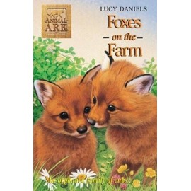 Foxes at the Farm - Daniels Lucy