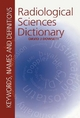 Radiological Sciences Dictionary: Keywords, names and definitions - David Dowsett