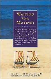 Waiting for Matindi - Helen Hodgman