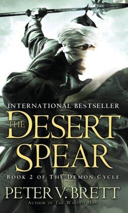 The Demon Cycle: The Desert Spear - Brett, Peter V.