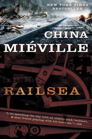 Railsea - China Mieville
