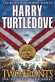 Two Fronts (The War That Came Early, Book Five) - Harry Turtledove