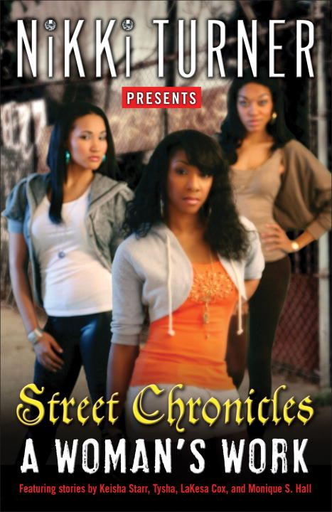 A Woman's Work: Street Chronicles - Random House Publishing Group