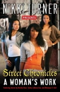 A Woman's Work: Street Chronicles - Nikki Turner