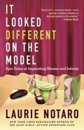 It Looked Different on the Model - Laurie Notaro