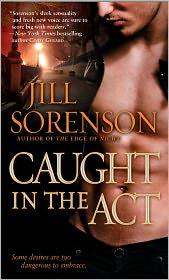 Caught in the Act - Jill Sorenson