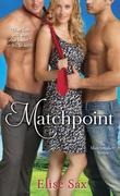 Elise Sax: Matchpoint