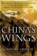 China's Wings - Gregory Crouch