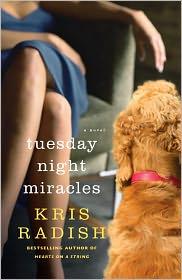 Tuesday Night Miracles: A Novel - Kris Radish