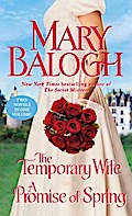 The Temporary Wife/A Promise of Spring - Mary Balogh