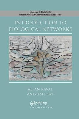 Introduction to Biological Networks - Alpan Raval; Animesh Ray