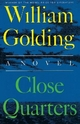 Close Quarters - Sir William Golding