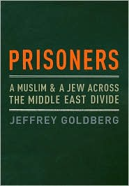 Prisoners: A Muslim and a Jew Across the Middle East Divide