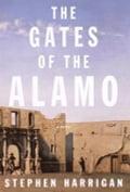 The Gates of the Alamo - Stephen Harrigan