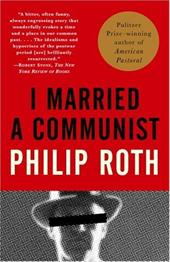 I Married a Communist - Roth, Philip