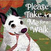 Please Take Me for a Walk - Gal, Susan