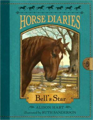 Bell's Star (Horse Diaries Series #2)