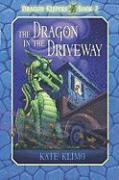 The Dragon in the Driveway