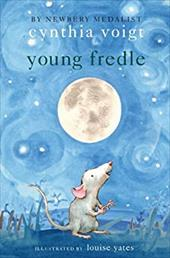 Young Fredle - Voigt, Cynthia / Yates, Louise