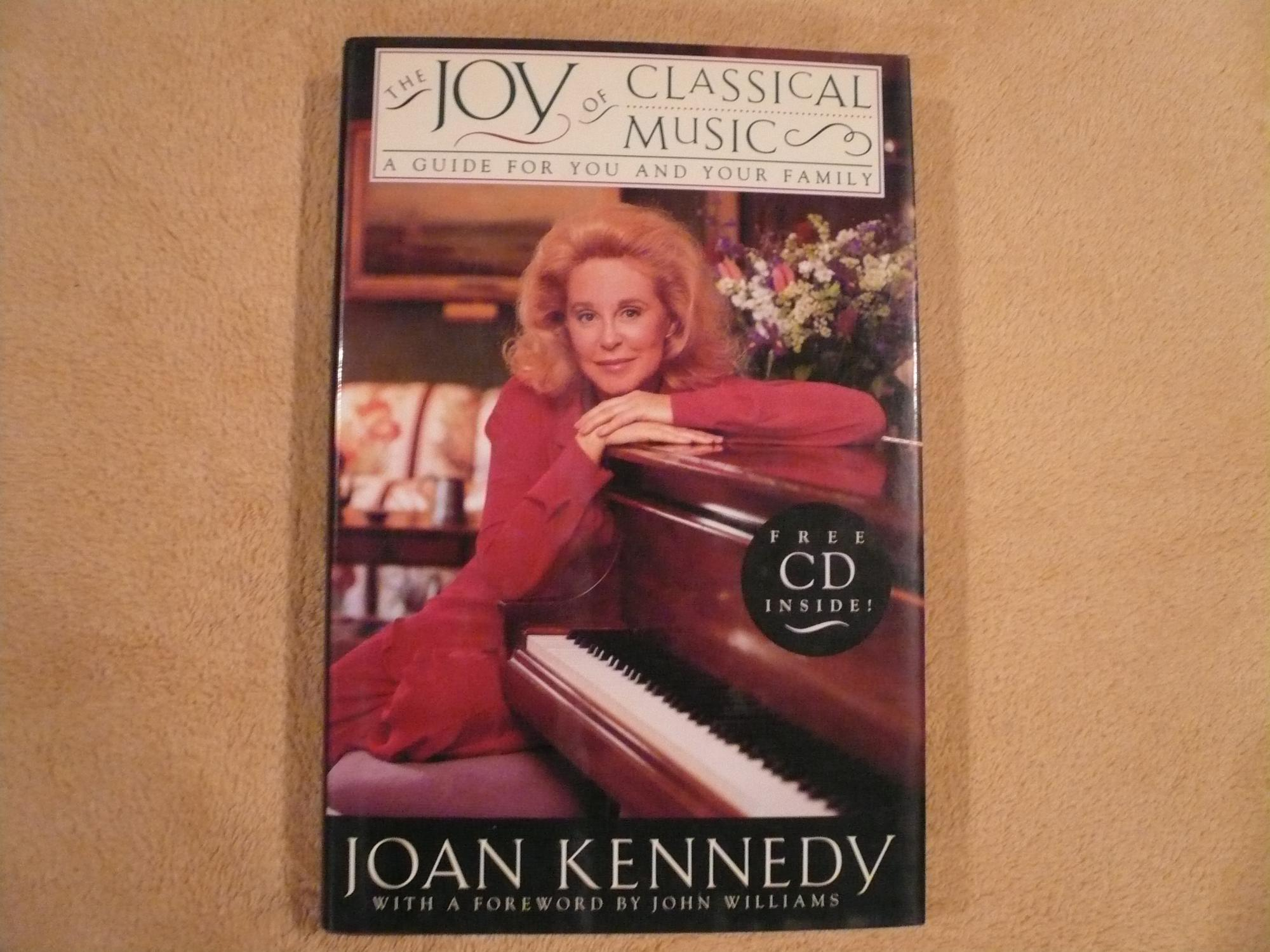 The Joy of Classical Music: A Guide for You and Your Family: CD Included