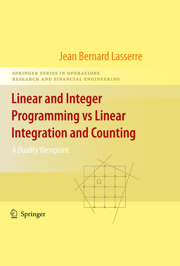 Linear and Integer Programming vs Linear Integration and Counting als eBook von Jean B. Lasserre - Springer New York