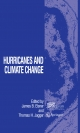Hurricanes and Climate Change - James B. Elsner;  James B. Elsner;  Thomas H. Jagger;  Thomas H. Jagger