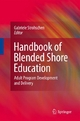 Handbook of Blended Shore Education - Gabriele I.E. Strohschen;  Gabriele Strohschen