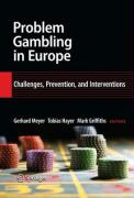 Problem Gambling in Europe: Challenges, Prevention, and Interventions