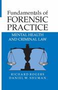 Daniel Shuman;Richard, Rogers: Fundamentals of Forensic Practice