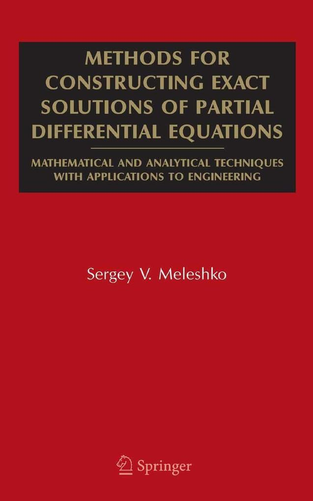 Methods for Constructing Exact Solutions of Partial Differential Equations als eBook von Sergey V. Meleshko - Springer US