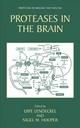 Proteases in the Brain - Uwe Lendeckel;  Nigel M Hooper