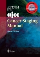 EZTNM for the AJCC Cancer Staging Manual - Frederick L. Greene; Charles M. Balch; Irvin D. Fleming; April Fritz