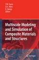 Multiscale Modeling and Simulation of Composite Materials and Structures - Young W. Kwon;  Young Kwon;  David H. Allen;  David H. Allen;  Ramesh Talreja;  Ramesh R. Talreja