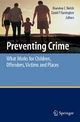 Preventing Crime - Brandon C. Welsh;  Brandon C. Welsh;  David P. Farrington;  David P. Farrington