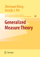 Generalized Measure Theory - Zhenyuan Wang; George J. Klir