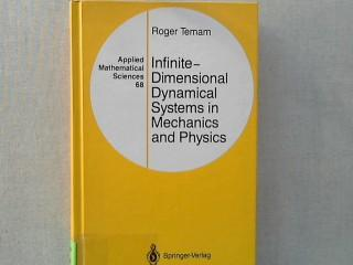 Infinite-Dimensional Dynamical Systems in Mechanics and Physics (Applied Mathematical Sciences)