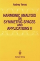 Harmonic Analysis on Symmetric Spaces and Applications II - Audrey Terras