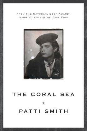 The Coral Sea - Smith, Patti