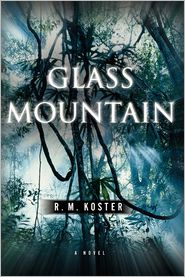 Glass Mountain - R. M. Koster