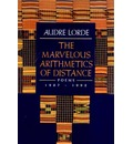 The Marvelous Arithmetics of Distance - Audre Lorde