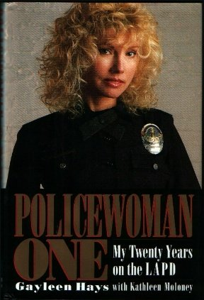 Policewoman One: My Twenty Years on the Lapd