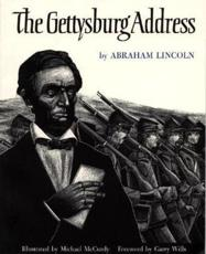 The Gettysburg Address - Abraham Lincoln (author), Michael McCurdy (illustrator)