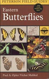 A Field Guide to Eastern Butterflies - Opler, Paul A. / Mariner Books / Peterson, Roger Tory