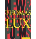 New and Selected Poems, 1975-95 - Thomas Lux